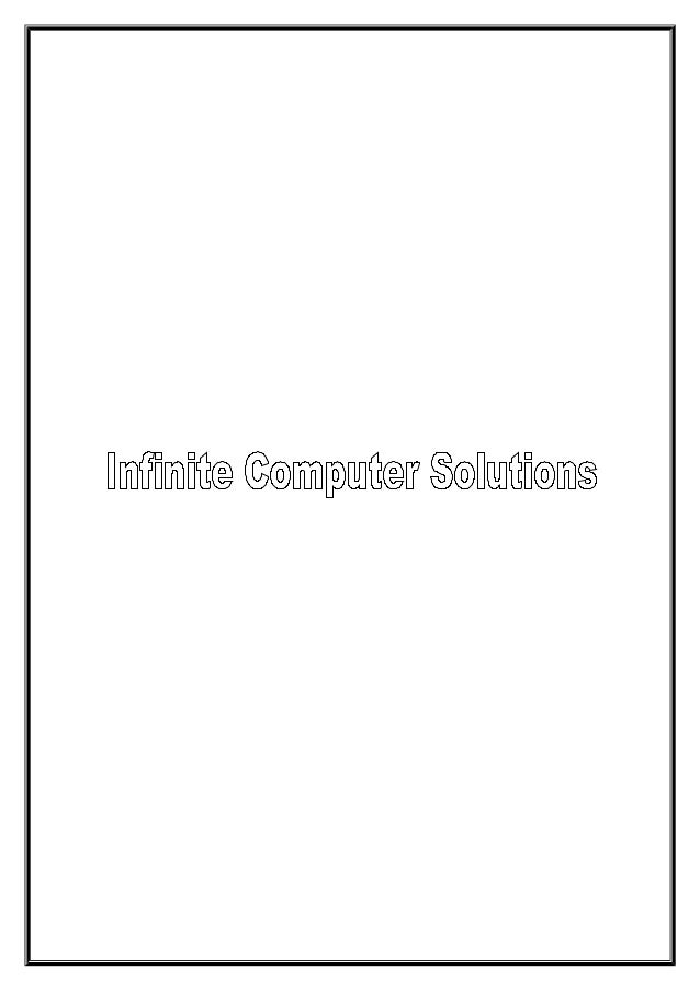 Company BackgroundInfinite Computer Solutions is a global service provider of InfrastructureManagement Services, Intellect...
