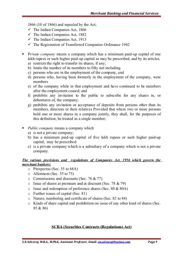 Merchant Banking and Financial Services 1866 (10 of 1866) and repealed by the Act;  The Indian Companies Act, 1866  The ...