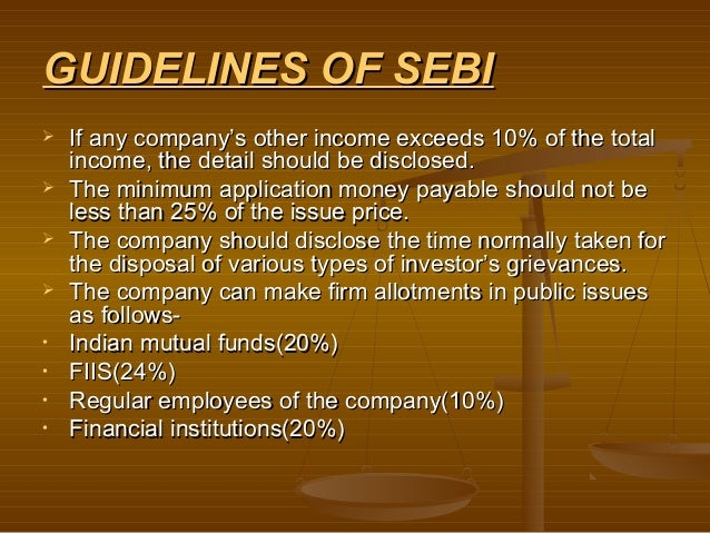 GUIDELINES OF SEBI   If any company's other income exceeds 10% of the total    income, the detail should be disclosed.  ...