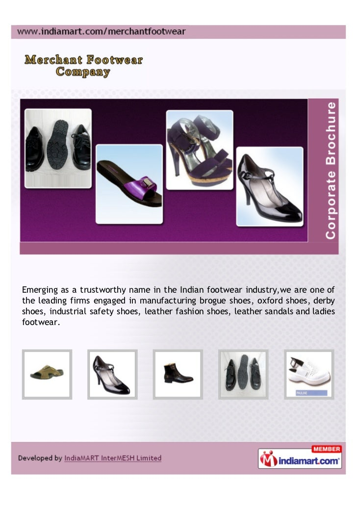 Emerging as a trustworthy name in the Indian footwear industry,we are one ofthe leading firms engaged in manufacturing bro...