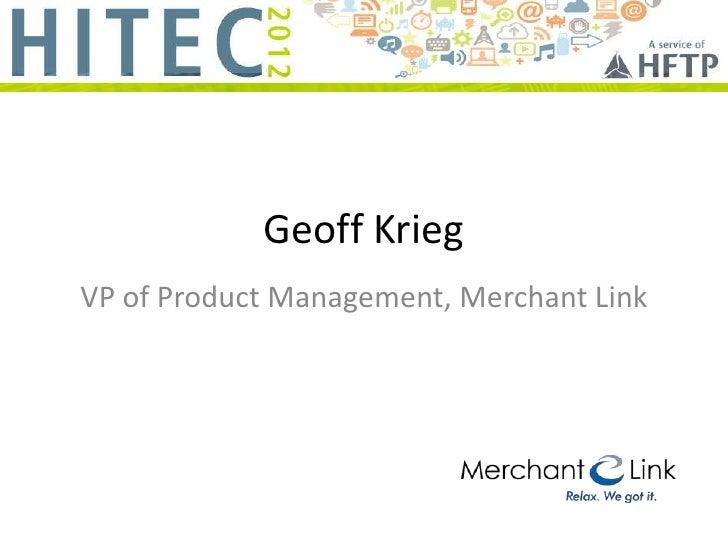 Geoff KriegVP of Product Management, Merchant Link