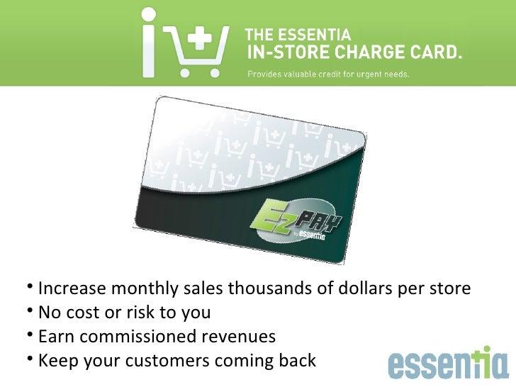 <ul><li>Increase monthly sales thousands of dollars per store  </li></ul><ul><li>No cost or risk to you  </li></ul><ul><li...
