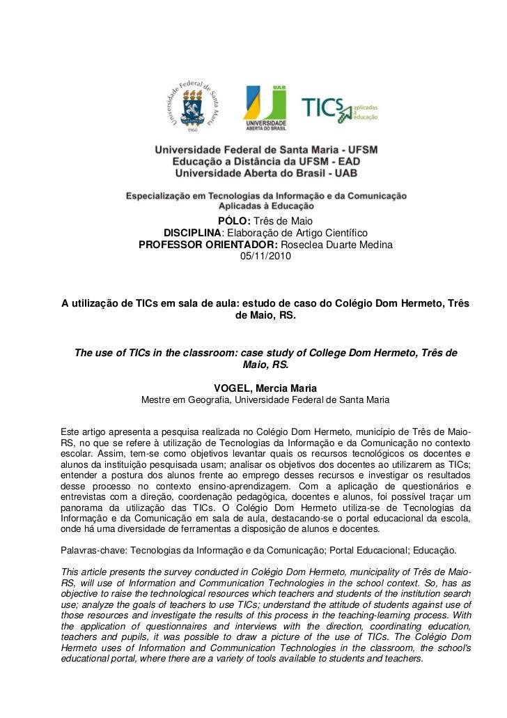 PÓLO: Três de Maio                     DISCIPLINA: Elaboração de Artigo Científico                  PROFESSOR ORIENTADOR: ...