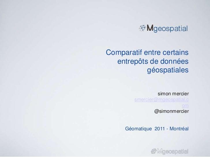 Comparatif entre certains entrepôts de données géospatiales