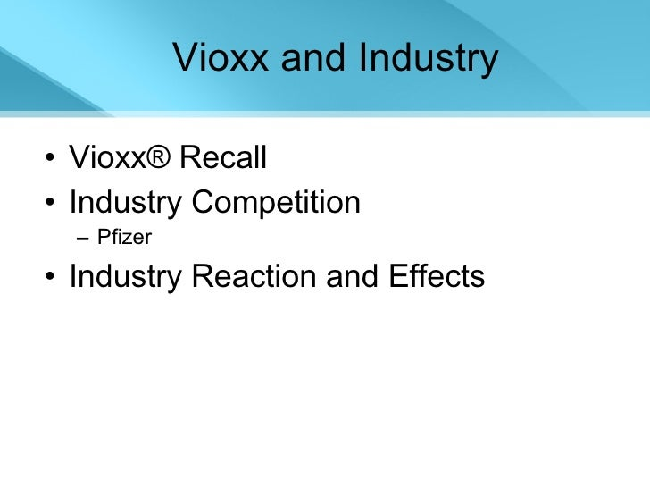 What have we learnt from Vioxx?