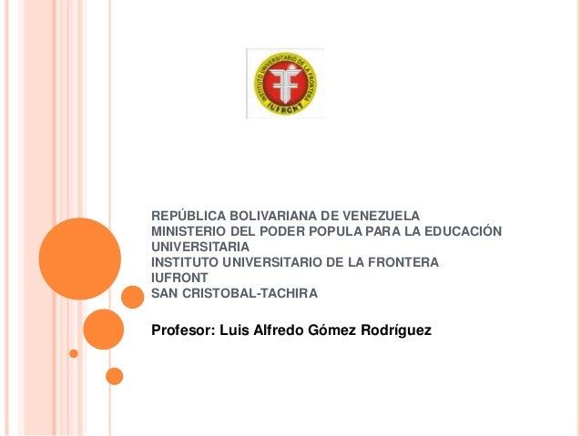 REPÚBLICA BOLIVARIANA DE VENEZUELA MINISTERIO DEL PODER POPULA PARA LA EDUCACIÓN UNIVERSITARIA INSTITUTO UNIVERSITARIO DE ...