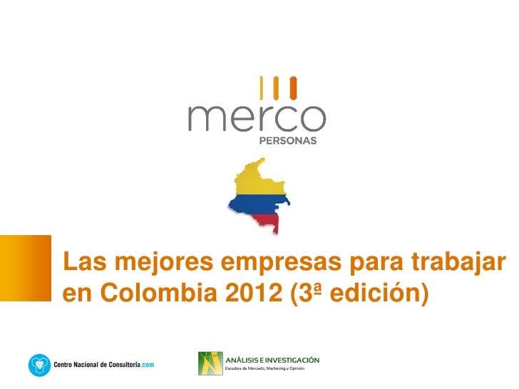 Las mejores empresas para trabajaren Colombia 2012 (3ª edición)