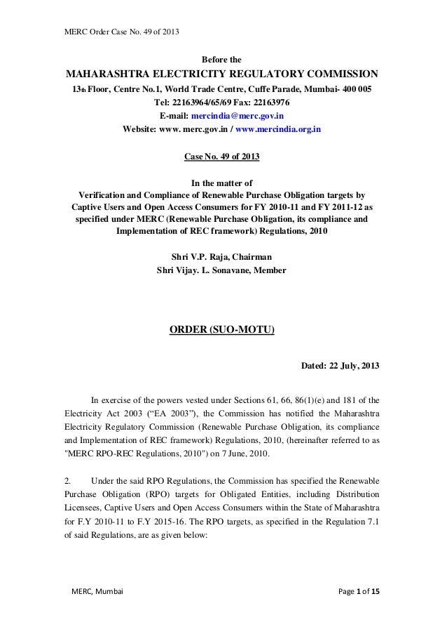 MERC Order Case No. 49 of 2013 MERC, Mumbai Page 1 of 15 Before the MAHARASHTRA ELECTRICITY REGULATORY COMMISSION 13th Flo...