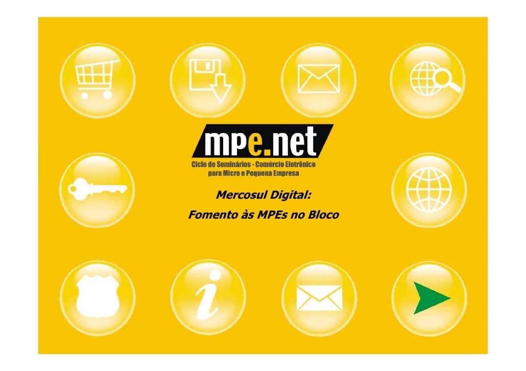 Mercosul Digital: Fomento às MPEs no Bloco