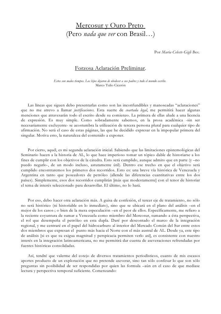 Mercosur y Ouro Preto                              (Pero nada que ver con Brasil…)                                        ...