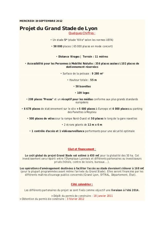 MERCREDI 19 SEPTEMBRE 2012Projet du Grand Stade de Lyon                                       Quelques Chiffres :         ...