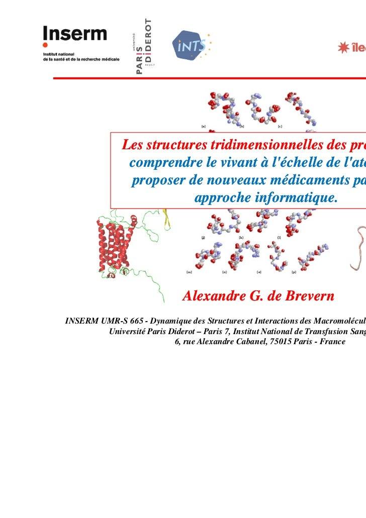 Les structures tridimensionnelles des protéines:               comprendre le vivant à léchelle de latome et               ...