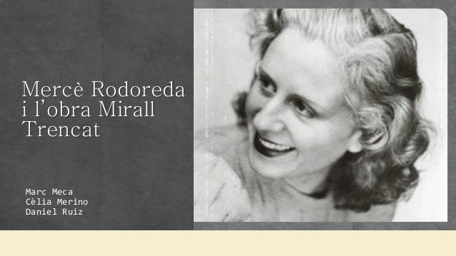 Mercè Rodoredai l'obra MirallTrencatMarc MecaCèlia MerinoDaniel Ruiz