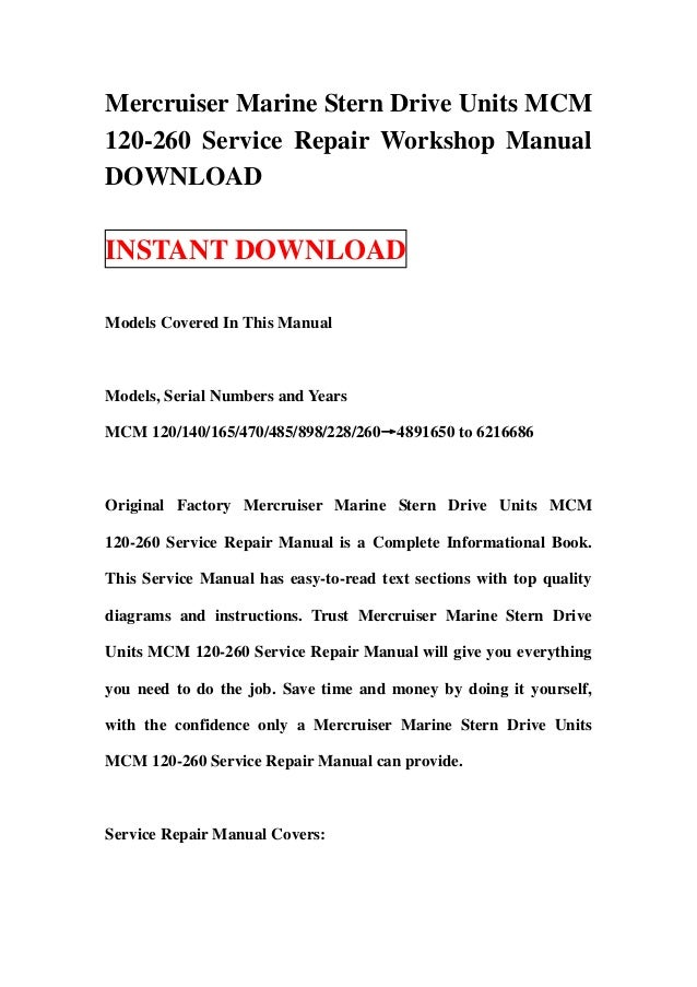 mercruiser marine stern drive units mcm 120 260 service repair worksh rh slideshare net Auto Repair Manual Manual Book
