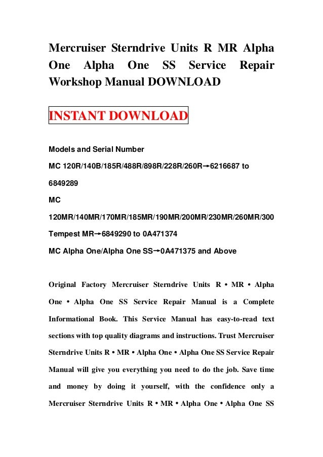 Mercruiser Sterndrive Units R MR AlphaOne Alpha One SS Service RepairWorkshop Manual DOWNLOADINSTANT DOWNLOADModels and Se...