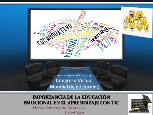 IMPORTANCIA DE LA EDUCACIÓNIMPORTANCIA DE LA EDUCACIÓN EMOCIONAL EN EL APRENDIZAJE CON TICEMOCIONAL EN EL APRENDIZAJE CON ...