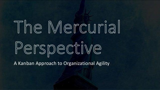 A Kanban Approach to Organizational Agility