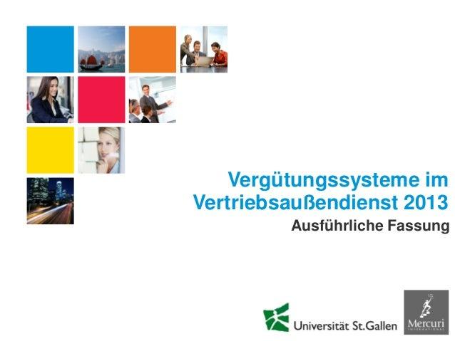 Ausführliche Fassung Vergütungssysteme im Vertriebsaußendienst 2013