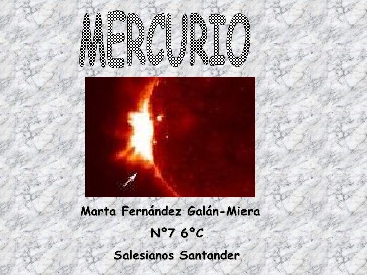 Marta Fernández Galán-Miera Nº7 6ºC Salesianos Santander MERCURIO