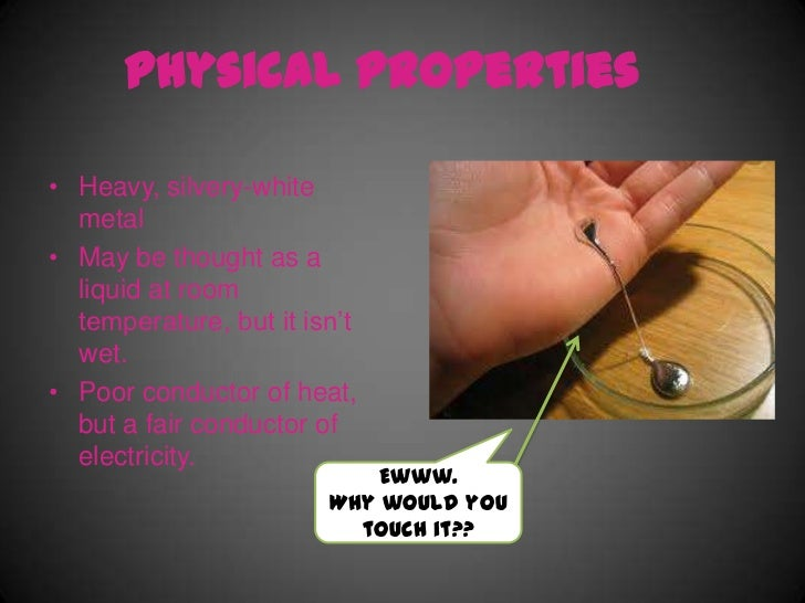 what are the properties of mercury