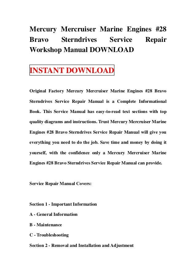 Mercury Mercruiser Marine Engines #28Bravo   Sterndrives  Service   RepairWorkshop Manual DOWNLOADINSTANT DOWNLOADOriginal...