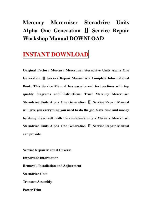 Mercury Mercruiser Sterndrive UnitsAlpha One Generation Ⅱ Service RepairWorkshop Manual DOWNLOADINSTANT DOWNLOADOriginal F...