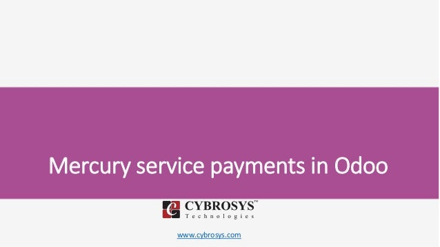 www.cybrosys.com Mercury service payments in Odoo