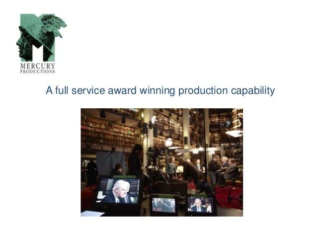 A full service award winning production capability