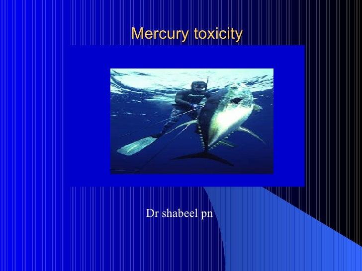 Mercury toxicity Dr shabeel pn