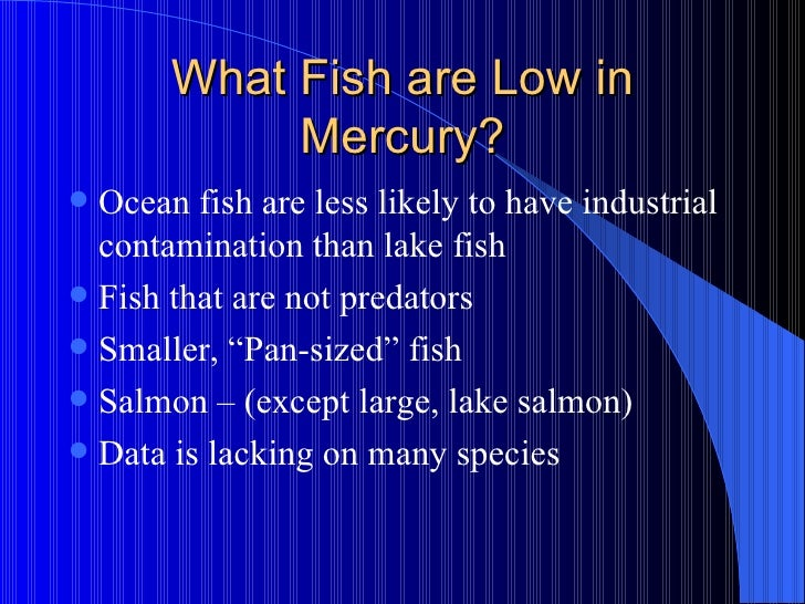 Mercury toxicity for Fish low in mercury