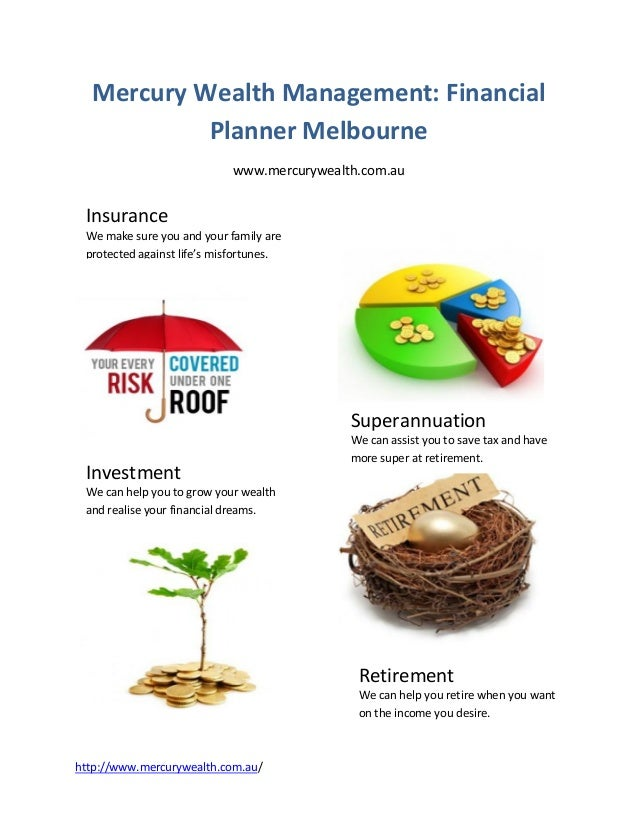 Mercury Wealth Management: Financial           Planner Melbourne                            www.mercurywealth.com.au Insur...