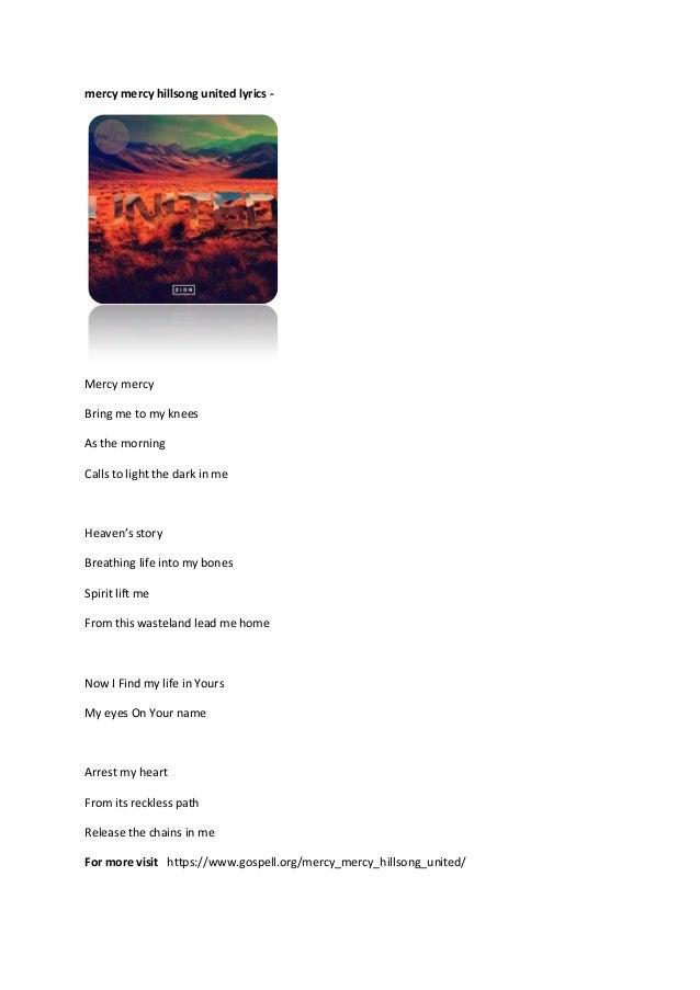Lyric mercy mercy hillsong lyrics : Mercy mercy hillsong united lyrics
