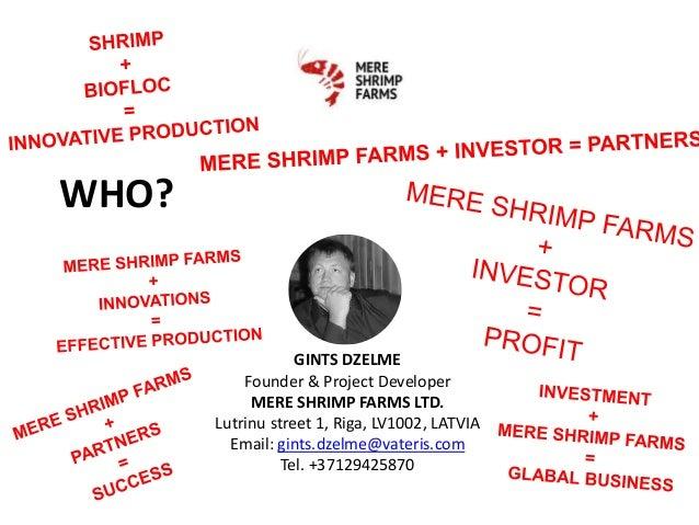 Mere Shrimp Farm LTD  indoor shrimp farm project presentation