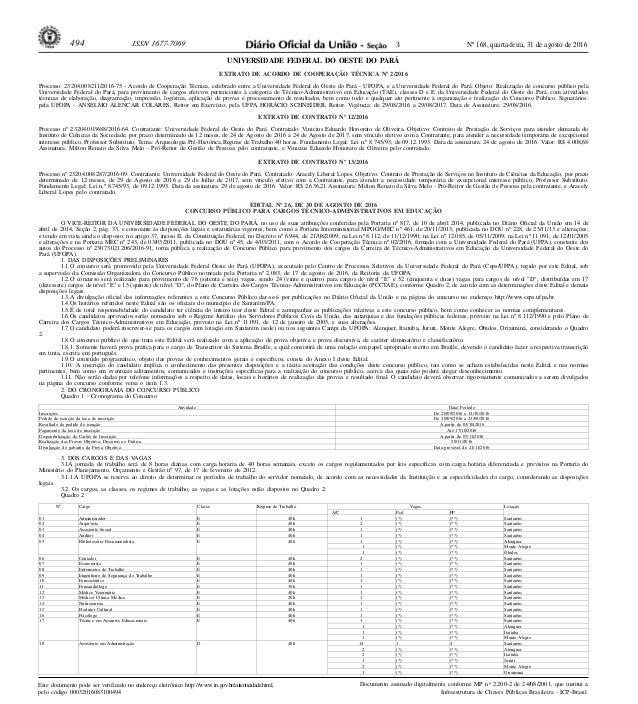 Nº 168, quarta-feira, 31 de agosto de 2016494 ISSN 1677-7069 Este documento pode ser verificado no endereço eletrônico htt...