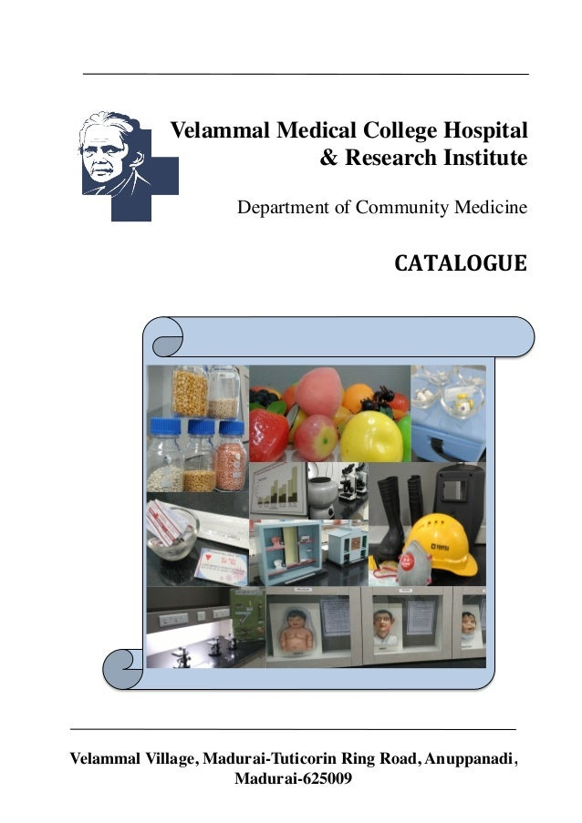 Velammal Medical College Hospital & Research Institute Department of Community Medicine CATALOGUE) Velammal Village, Madur...