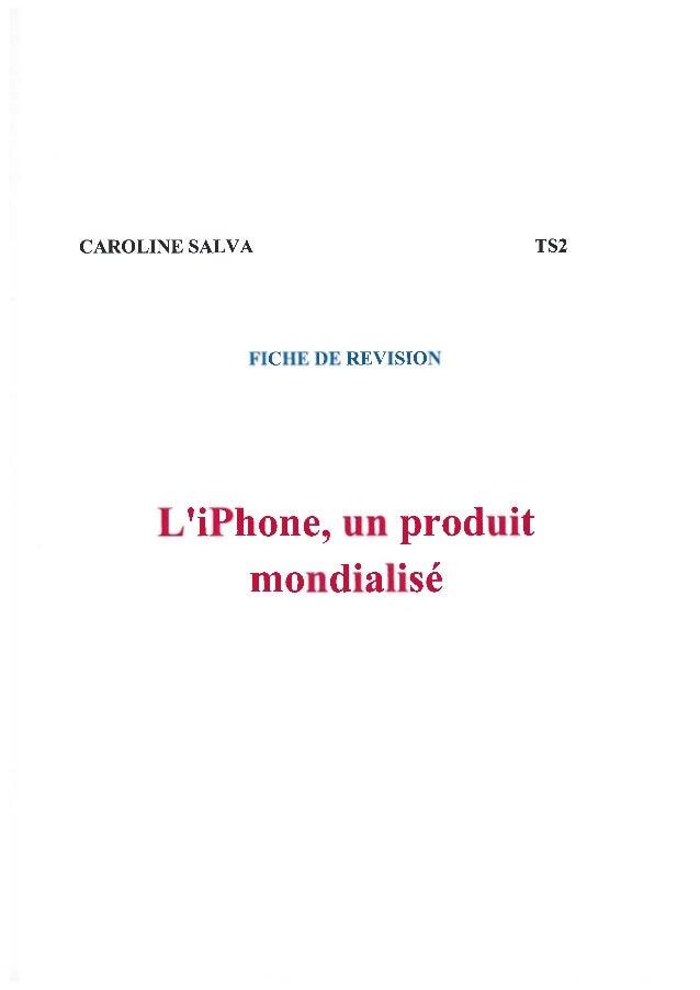 Fiche de révision : L'iPhone, un produit mondialisé Introduction : -phrase d'accroche -phrase d'analyse du sujet -définir ...