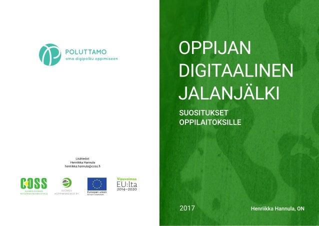 Oppijan digitaalinen jalanjälki - Suositukset oppilaitoksille - Henriikka Hannula - COSS ry