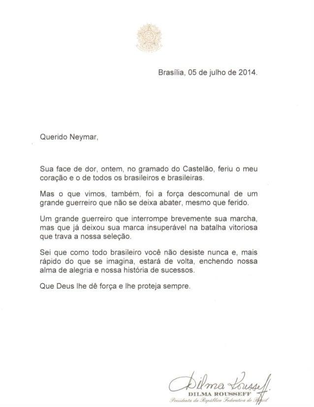 Cartas da presidenta Dilma à Seleção Brasileira e ao atacante Neymar