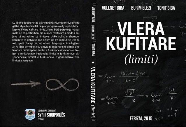 VULLNET BIBA, BURIM ELEZI & TONIT BIBA VLERA KUFITARE (LIMITI) FERIZAJ, MARS 2015