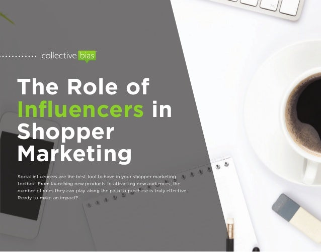 the role of influencers in shopper marketing
