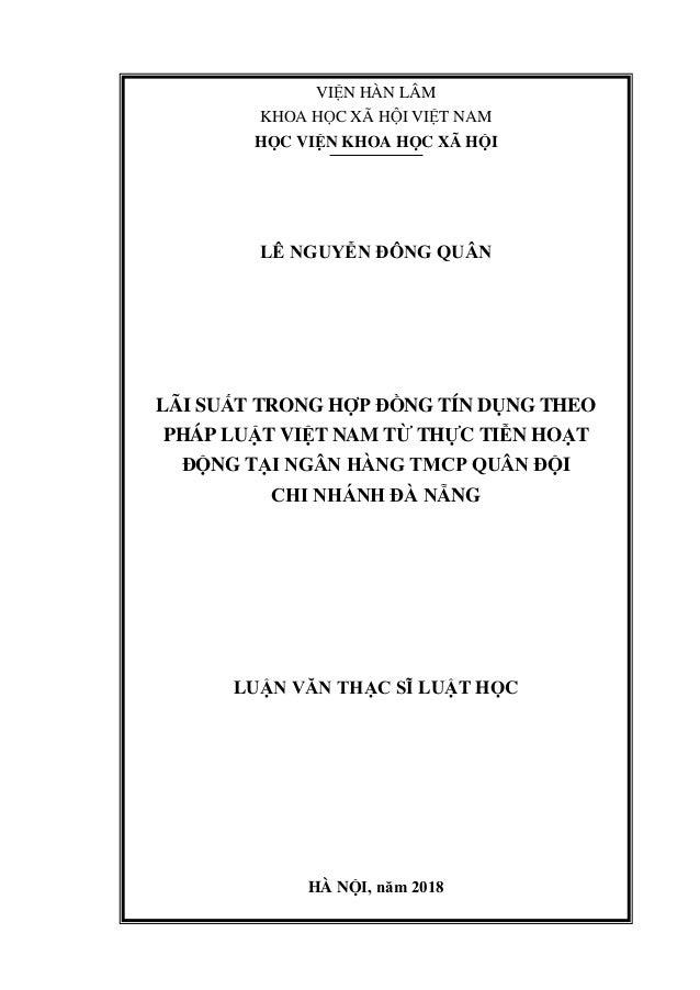 VIỆN HÀN LÂM KHOA HỌC XÃ HỘI VIỆT NAM HỌC VIỆN KHOA HỌC XÃ HỘI LÊ NGUYỄN ĐÔNG QUÂN LÃI SUẤT TRONG HỢP ĐỒNG TÍN DỤNG THEO P...