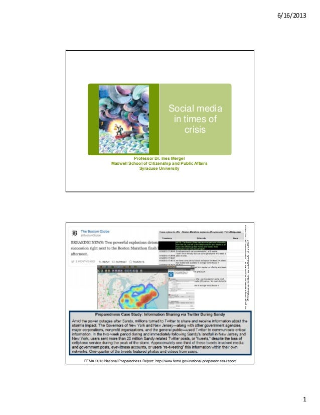 6/16/20131Social mediain times ofcrisisProfessor Dr. Ines MergelMaxwell School of Citizenship and Public AffairsSyracuse U...