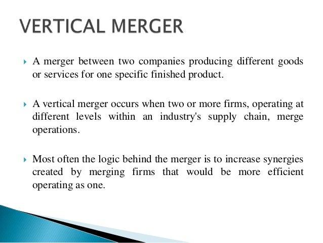 example of vertical Merger: backward integration