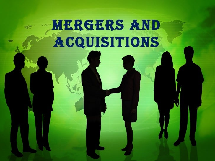Mergers andacquisitions