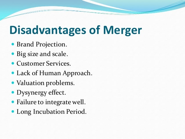 advantages and disadvantages of mergers and acquisitions