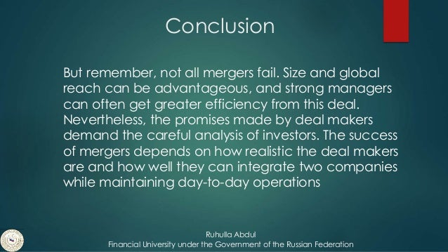 merger and acquisition conclusion Governance in mergers and acquisitions 164 mergers and acquisitions process  165 conclusion 181 notes 183 chapter 6: regulatory environment and.