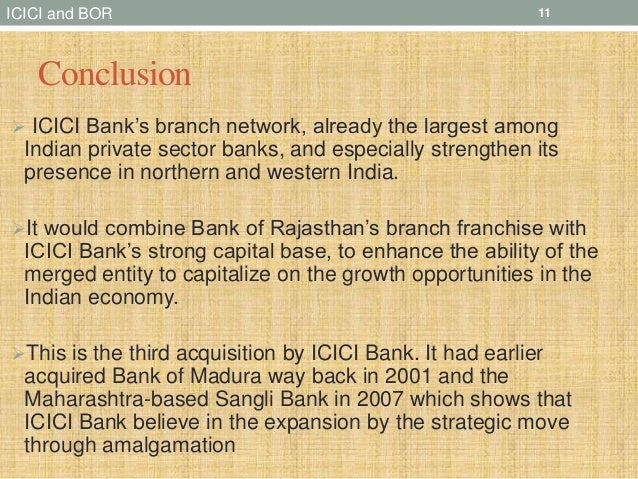 icici bank and bank of rajasthan merger essay The united forum of bank of rajasthan unions has opposed the merger of bank of rajasthan with icici bank, citing cultural compatibility issues according to it, if a merger is essential it should be with a public sector bank the president of the all-india bank of rajasthan employees federation, mr.