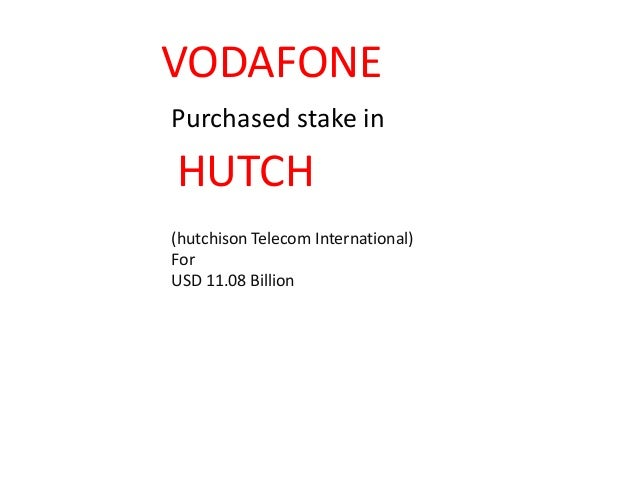 reasons for hutch vodafone merger Lessons from the idea-vodafone merger  there is no reason why both the brands should continue  including national ones like hutch and regional ones like spice and escotel, have vanished .