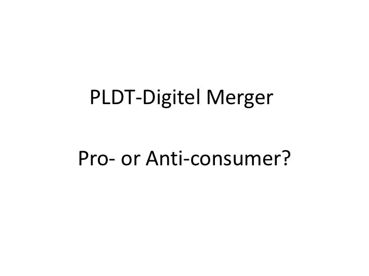 PLDT-Digitel Merger<br />Pro- or Anti-consumer?<br />