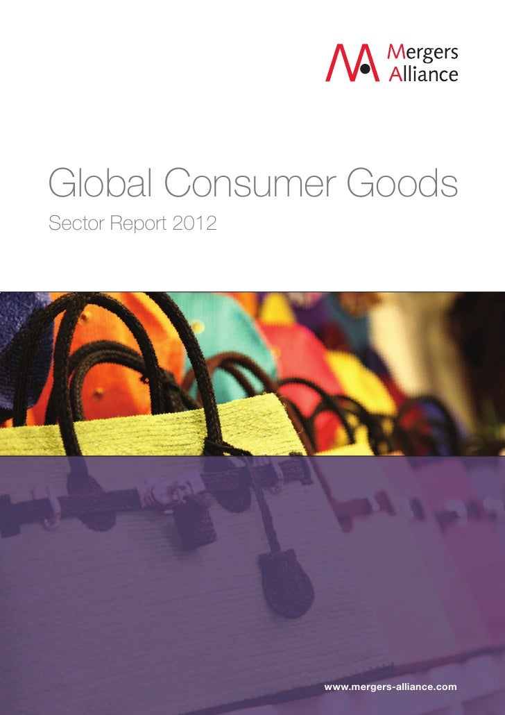 Global Consumer GoodsSector Report 2012                     www.mergers-alliance.com